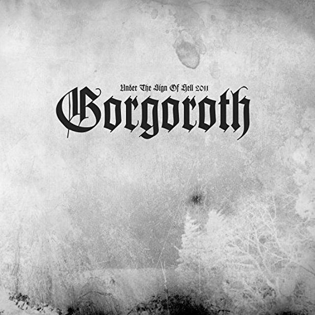 Gorgoroth UNDER THE SIGN OF HELL 2011 Vinyl Record