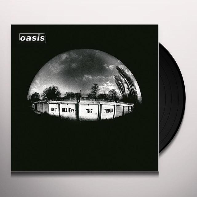Oasis DON'T BELIEVE THE TRUTH Vinyl Record - Gatefold Sleeve