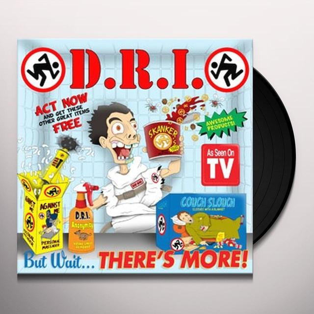D.R.I. BUT WAIT ... THERE'S MORE! Vinyl Record
