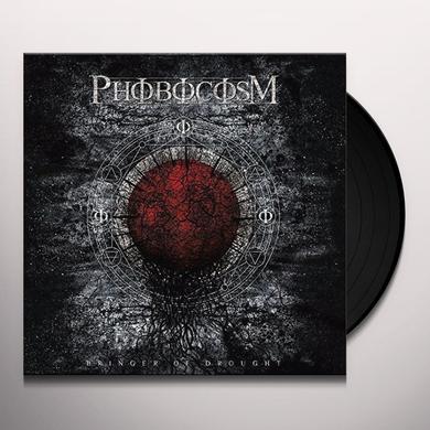 Phobocosm BRINGER OF DROUGHT Vinyl Record