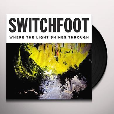 Switchfoot WHERE THE LIGHT SHINES THROUGH Vinyl Record