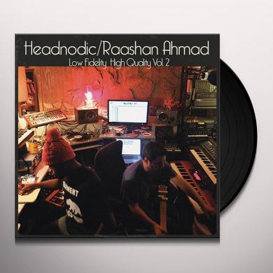 Raashan Ahmad / Headnodic LOW FIDELITY HIGH QUALITY VOL. 2 Vinyl Record