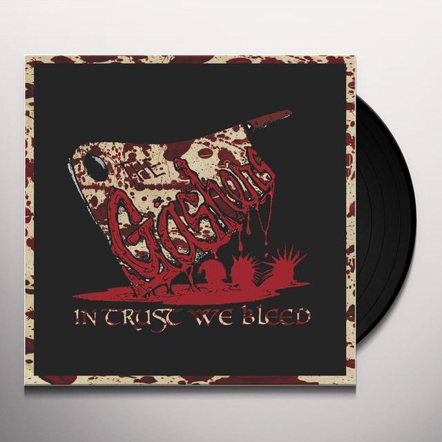 GASHERS IN TRUST WE BLEED Vinyl Record