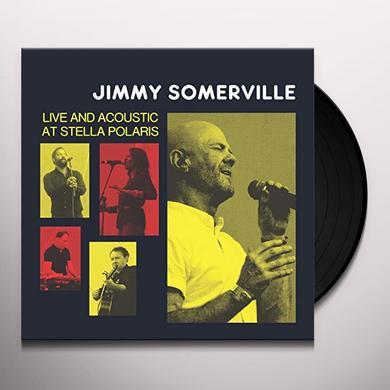 Jimmy Somerville LIVE & ACOUSTIC AT STELLA POLARIS Vinyl Record - UK Import