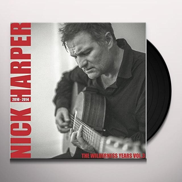 Nick Harper WILDERNESS YEARS VOL 3 Vinyl Record - UK Import