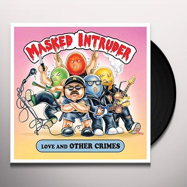 Masked Intruder LOVE & OTHER CRIMES Vinyl Record - UK Import