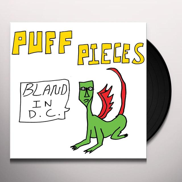 PUFF PIECES BLAND IN D.C. Vinyl Record - UK Release