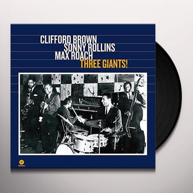 Clifford Brown / Sonny Rollins / Max Roach THREE GIANTS! Vinyl Record - 180 Gram Pressing, Spain Import