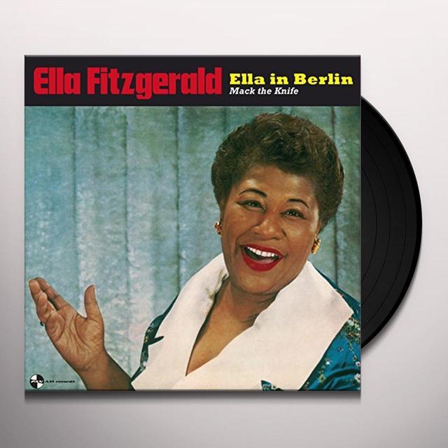 Ella Fitzgerald ELLA IN BERLIN Vinyl Record - 180 Gram Pressing, Spain Import