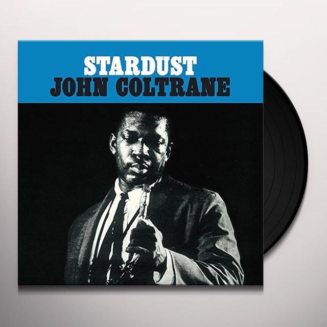 John Coltrane STARDUST Vinyl Record - 180 Gram Pressing, Spain Import