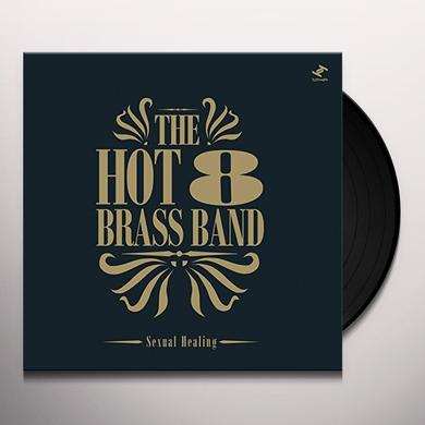 Hot 8 Brass Band SEXUAL HEALING Vinyl Record