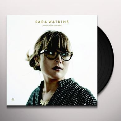Sara Watkins YOUNG IN ALL THE WRONG WAYS Vinyl Record - Digital Download Included