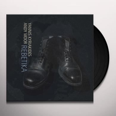 Yannis Kyriakides / Andy Moor REBETIKA Vinyl Record