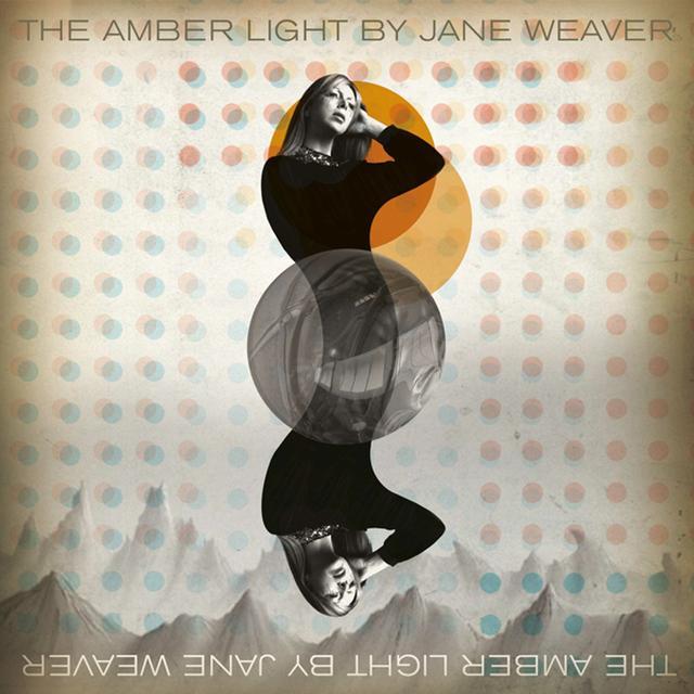 Jane Weaver AMBER LIGHT Vinyl Record