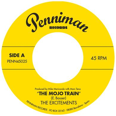 The Excitements MOJO TRAIN / I'LL BE WAITING Vinyl Record