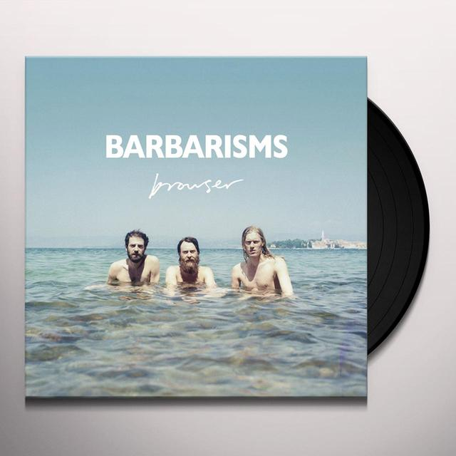 Barbarisms BROWSER Vinyl Record - UK Import