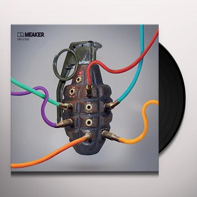 Dr Meaker DIRT & SOUL Vinyl Record - UK Import