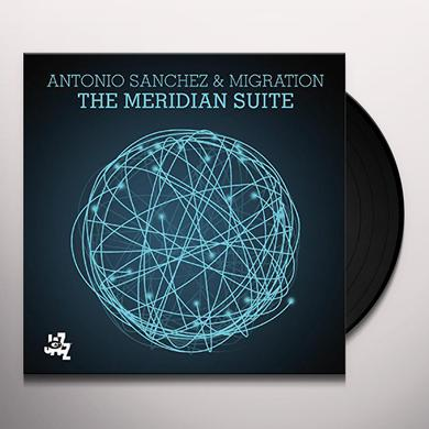 Antonio Sanchez & Migration MERIDIAN SUITE Vinyl Record