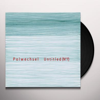 POLWECHSEL UNTITLED (NO7) Vinyl Record