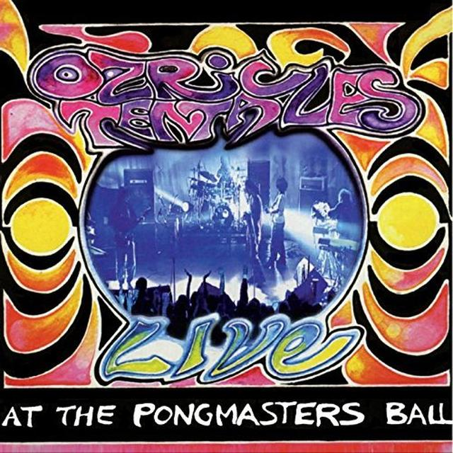 Ozric Tentacles AT THE PONGMASTERS BALL Vinyl Record