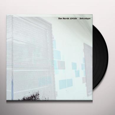 The March Divide SATURDAYS Vinyl Record - Digital Download Included