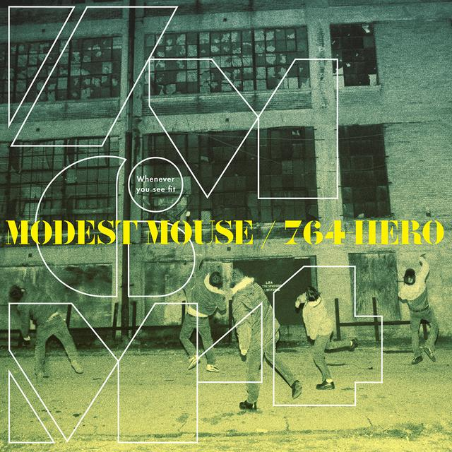 Modest Mouse / 764-Hero WHENEVER YOU SEE FIT Vinyl Record - Blue Vinyl, Colored Vinyl, Yellow Vinyl, Digital Download Included