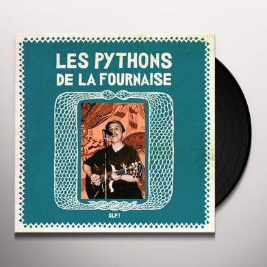 LES PYTHONS DE LA FOURNAISE SLP! Vinyl Record