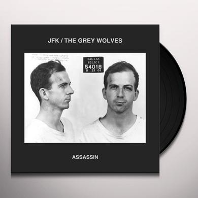 JFK & THE GREY WOLVES ASSASSIN Vinyl Record