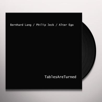 Bernhard Lang / Alter Ego / Philip Jeck TABLES ARE TURNED Vinyl Record