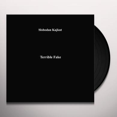 Slobodan Kajkut TERRIBLE FAKE Vinyl Record