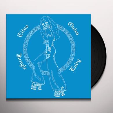 TITUS OATES JUNGLE LADY Vinyl Record