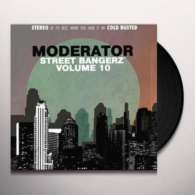 Moderator STREET BANGERZ VOL. 10 Vinyl Record
