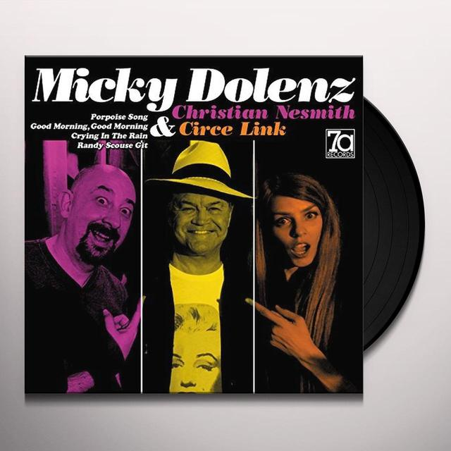 Micky Dolenz / Christian Nesmith / Circe Link MICKY DOLENZ CHRISTIAN NESMITH & CIRCE LINK EP Vinyl Record