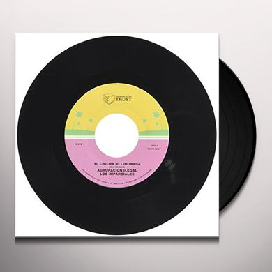 AGRUPACION ILEGAL LOS IMPARCIALES NI CHICHA NI LIMONADA Vinyl Record