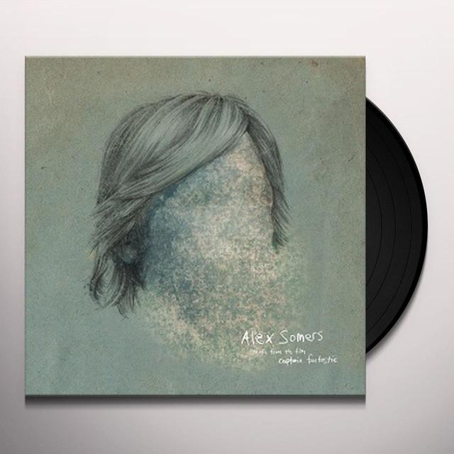 Alex Somers CAPTAIN FANTASTIC / O.S.T. Vinyl Record - UK Import