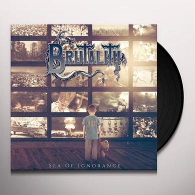 Brutality SEA OF IGNORANCE Vinyl Record