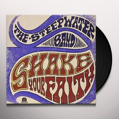 STEEPWATER BAND SHAKE YOUR FAITH Vinyl Record