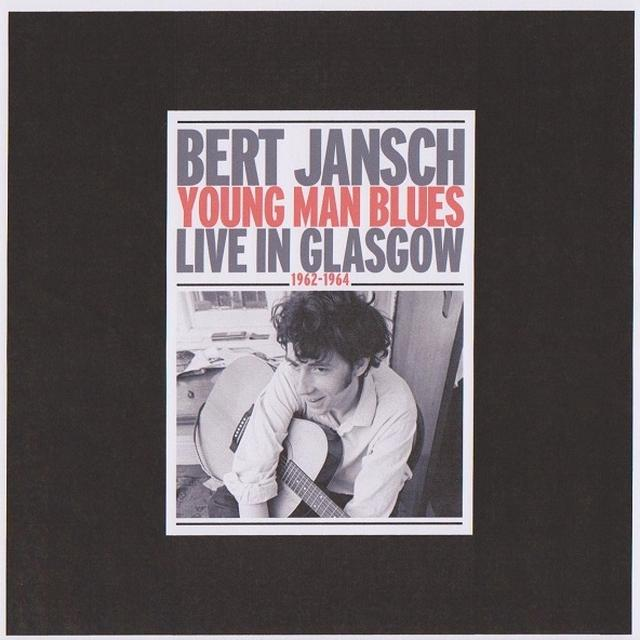Bert Jansch YOUNG MAN BLUES: LIVE IN GLASGOW Vinyl Record - Limited Edition, 180 Gram Pressing