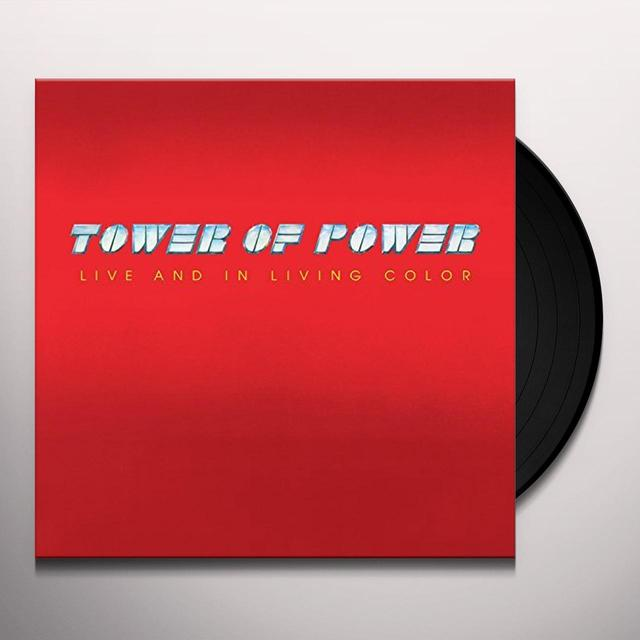 Tower Of Power LIVE & IN LIVING COLOR Vinyl Record - Limited Edition, 180 Gram Pressing, Anniversary Edition