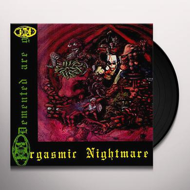 Demented Are Go ORGASMIC NIGHTMARE Vinyl Record
