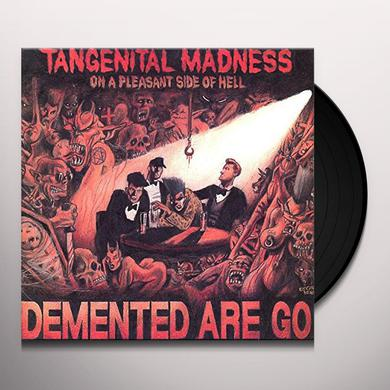 Demented Are Go TANGENITAL MADNESS ON A PLEASANT SIDE OF HELL Vinyl Record