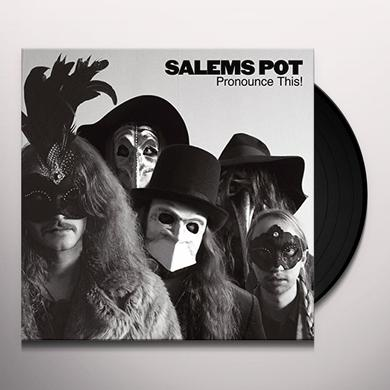 Salem's Pot PRONOUNCE THIS Vinyl Record