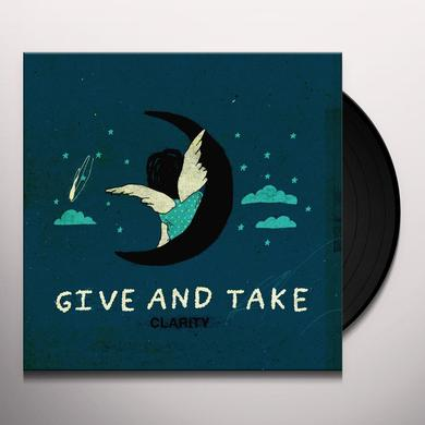 Give and Take CLARITY Vinyl Record