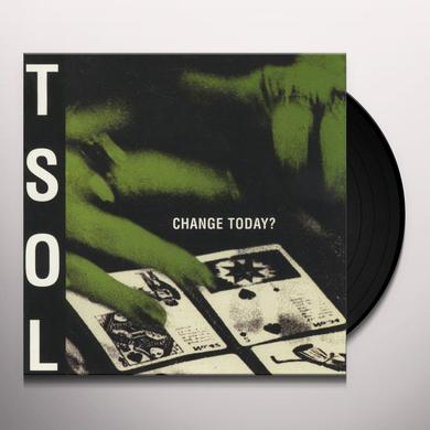 T.S.O.L. CHANGE TODAY? Vinyl Record