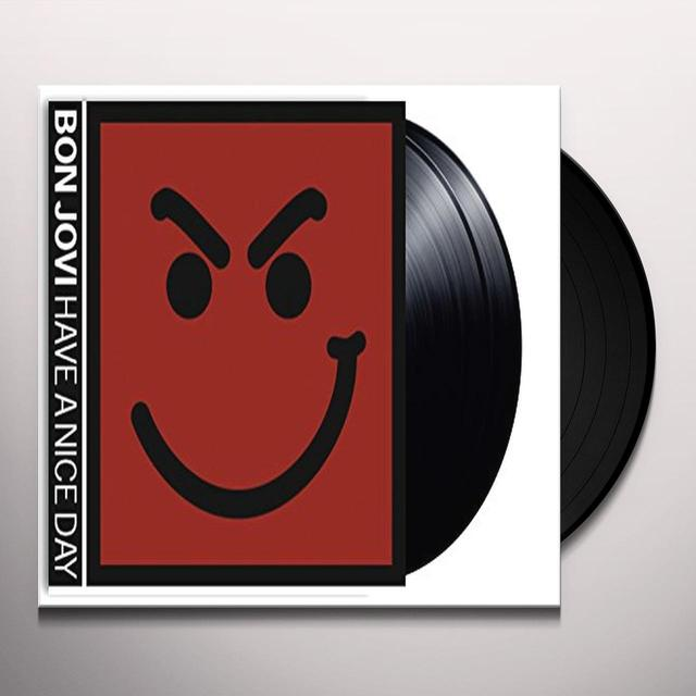 Bon Jovi HAVE A NICE DAY Vinyl Record - UK Import