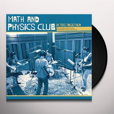 Math and Physics Club IN THIS TOGETHER Vinyl Record - Gatefold Sleeve, 180 Gram Pressing, White Vinyl, Digital Download Included