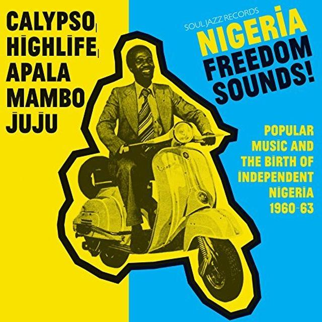Soul Jazz Records Presents NIGERIA FREEDOM SOUNDS Vinyl Record - Gatefold Sleeve, Digital Download Included