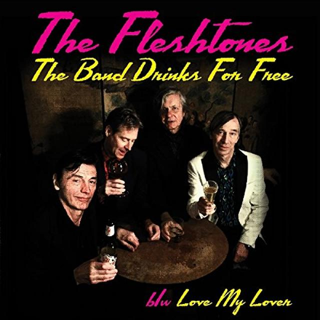 The Fleshtones BAND DRINKS FOR FREE - 45 Vinyl Record
