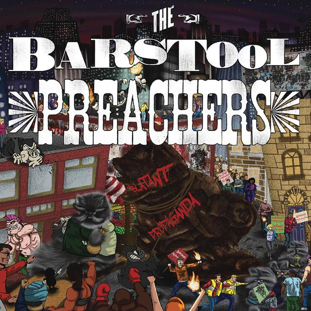 BARSTOOL PREACHERS BLATANT PROPAGANDA Vinyl Record