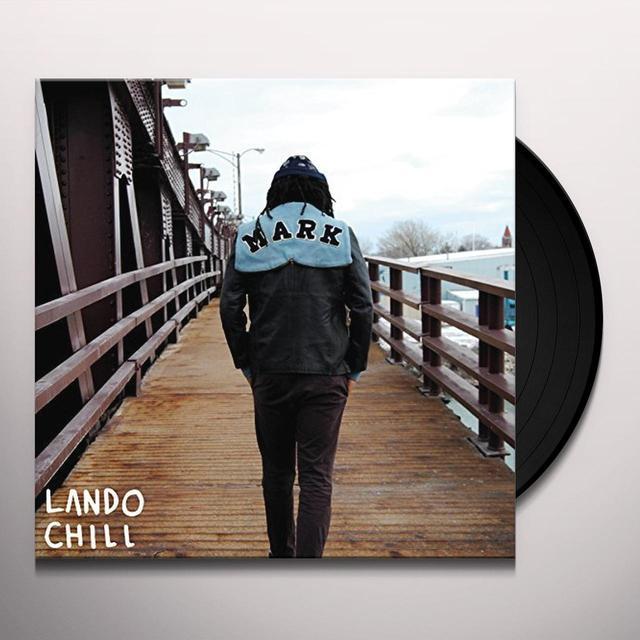 LANDO CHILL FOR MARK YOUR SON Vinyl Record